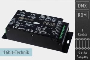 5-Kanal DMX/RDM LED-Controller, 5x8A, 30kHz, 16 Bit